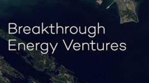 Breakthrough Energy Ventures invests in energy storage startups