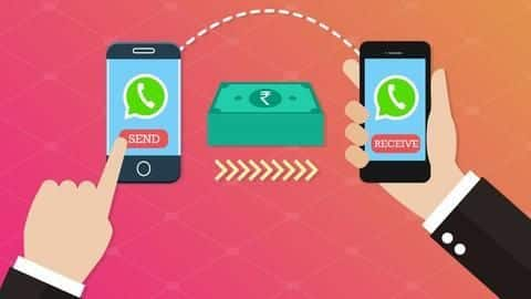 WhatsApp to allow users to send money through the app