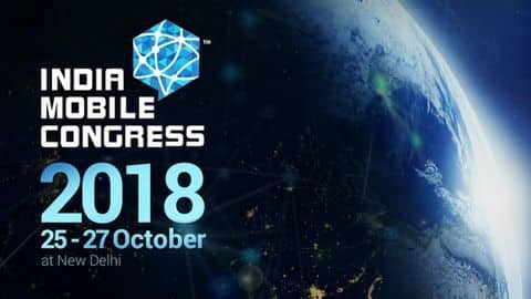 Indian Mobile Congress 2018 scheduled for October 25