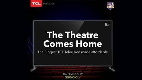 TCL's massive 85-inch 4K Android TV costs Rs. 2 lakh