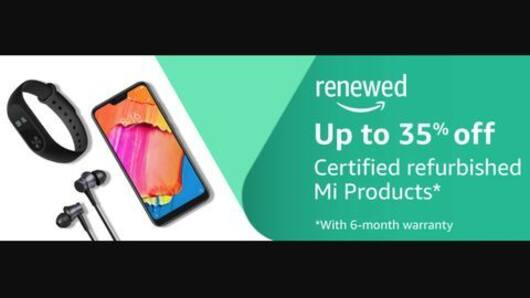 Amazon Sale: Discounts on refurbished Xiaomi products