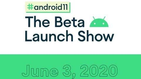 Google announces new Android 11 Beta Launch show: Details here