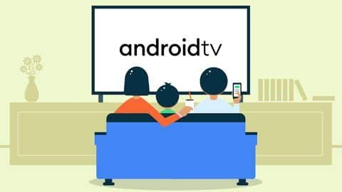 #TechBytes: All new features coming with Android TV 11
