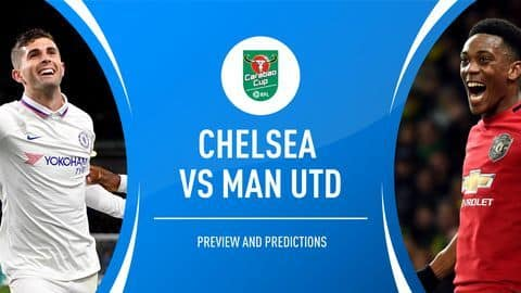 EFL Cup 2019-20: Ruthless Chelsea take on inspired Manchester United