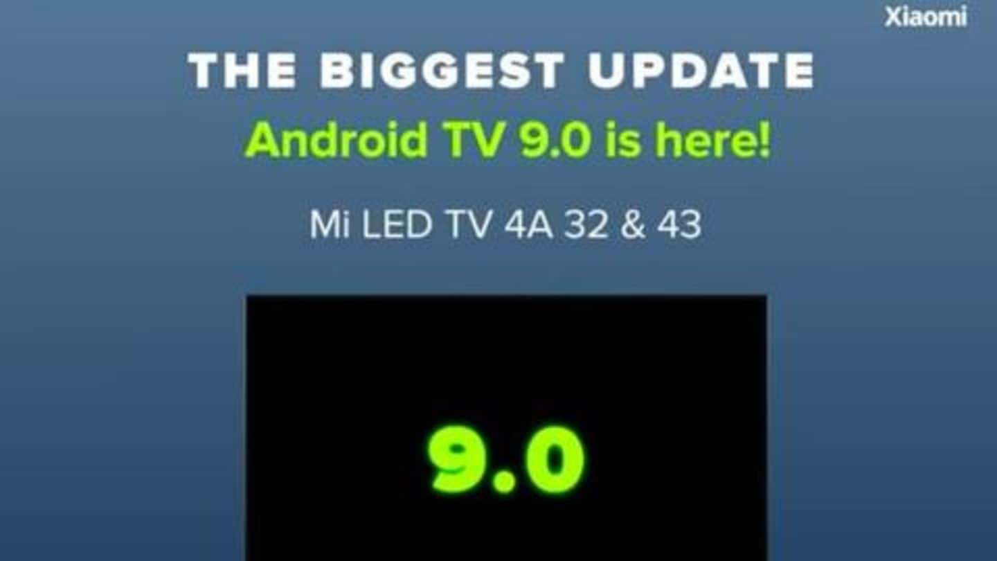 These Mi TVs are receiving Android TV 9.0 update